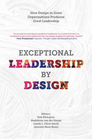 Exceptional Leadership by Design de Rob Elkington