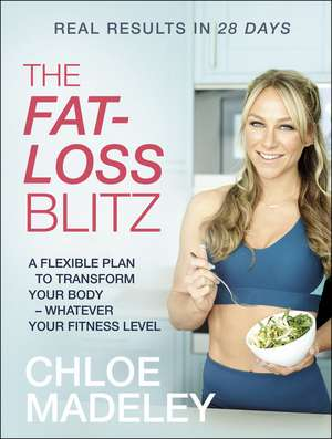 The Fat-loss Blitz de Chloe Madeley