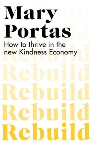 Rebuild de Mary (Author) Portas
