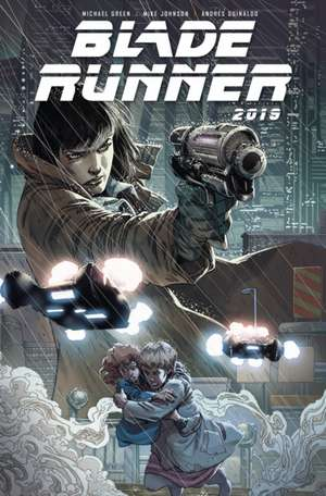 Blade Runner 2019 Volume 1 de Michael Green