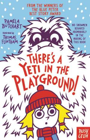 There's A Yeti In The Playground! de Pamela Butchart