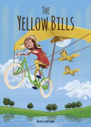 Yellow Bills de Michelle McKenna
