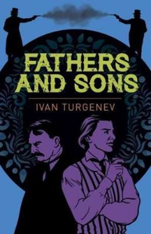 Fathers and Sons de Ivan Sergeyevich Turgenev