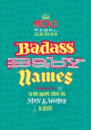 Badass Baby Names de Marvella Nomine