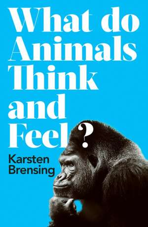 What Do Animals Think and Feel? imagine