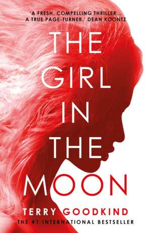 The Girl in the Moon de Terry Goodkind