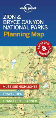 Lonely Planet Zion & Bryce Canyon National Parks Planning Map imagine