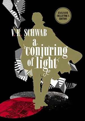 Conjuring of Light: Collector's Edition de V. E Schwab