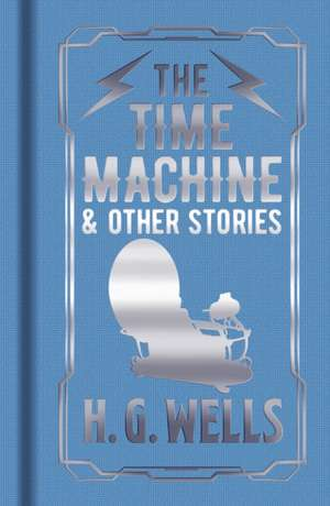 THE TIME MACHINE OTHER STORIES de WELLS  H  G