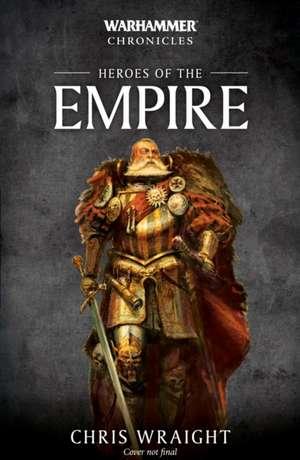 Heroes of the Empire de Chris Wraight