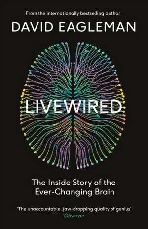 Eagleman, D: Livewired imagine