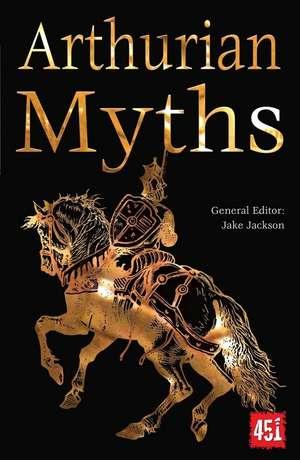 Arthurian Myths de J.K. Jackson