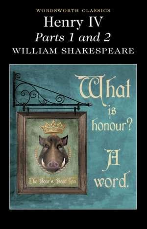 Henry IV Parts 1 & 2 de William Shakespeare