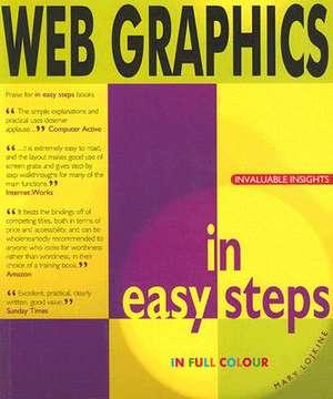 Web Graphics in easy steps de Mary Lojkine