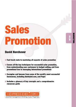 Sales Promotion: Marketing 04.06 de David Horchover