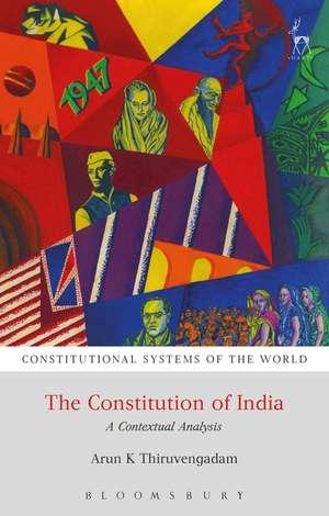 The Constitution of India: A Contextual Analysis de Arun K Thiruvengadam