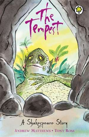 A Shakespeare Story: The Tempest de Andrew Matthews