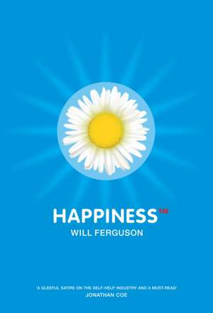 Happiness TM de Will Ferguson