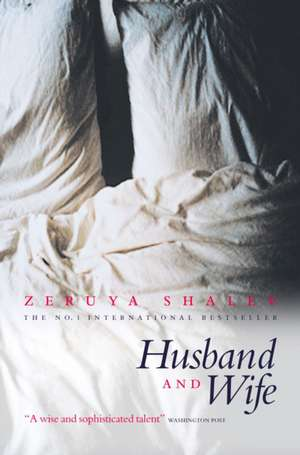 Husband And Wife de Zeruya Shalev