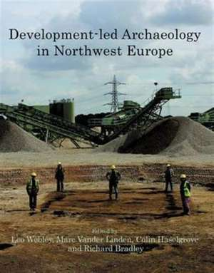 Development-Led Archaeology in North-West Europe imagine