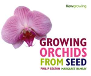 Growing Orchids from Seed de Philip Seaton