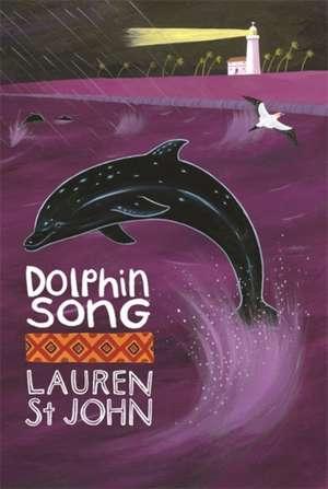 The White Giraffe Series: Dolphin Song de Lauren St. John