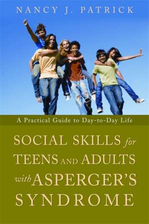Social Skills for Teenagers and Adults with Asperger's Syndrome