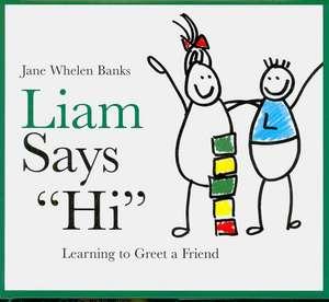 Liam Says Hi