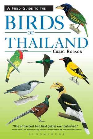 Robson, C: Field Guide to the Birds of Thailand
