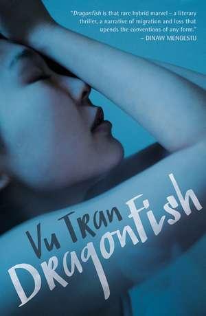 Dragonfish de Vu Tran