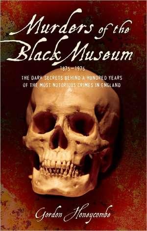 Murders of the Black Museum, 1875-1975