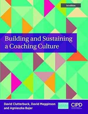 Building and Sustaining a Coaching Culture