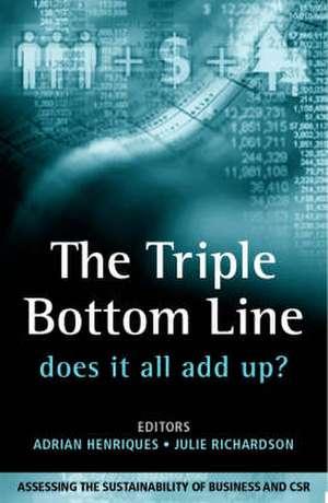 The Triple Bottom Line: Does It All Add Up de Adrian Henriques