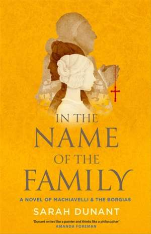 Dunant, S: In The Name of the Family