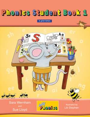 Jolly Phonics Student, Book 1 de Sara Wernham