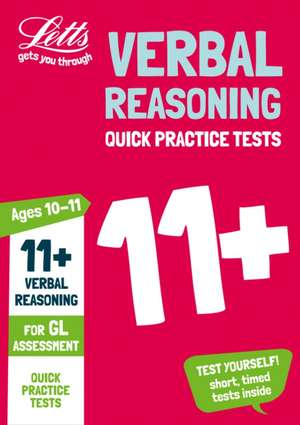 11+ Verbal Reasoning Quick Practice Tests Age 10-11 for the