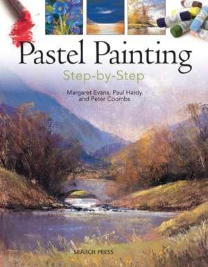 Pastel Painting Step-By-Step de Margaret Evans