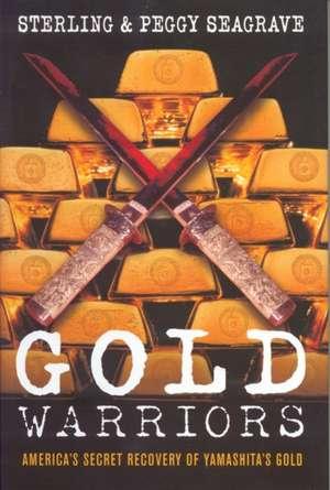 Gold Warriors de Peggy Seagrave