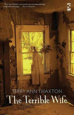 The Terrible Wife de Terry Ann Thaxton