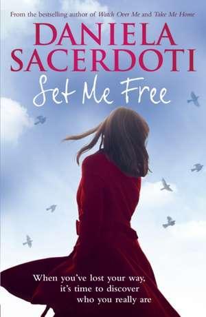 Set Me Free de Daniela Sacerdoti