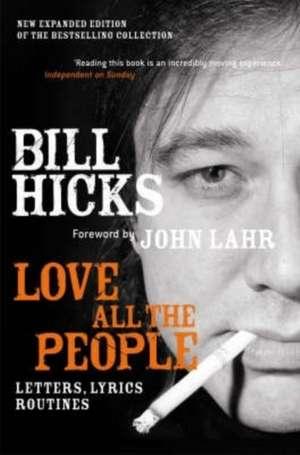 Love All the People (New Edition) de Bill Hicks