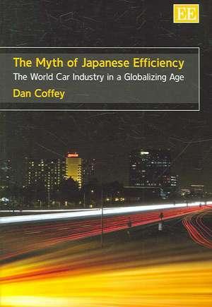 The Myth of Japanese Efficiency de Dan Coffey
