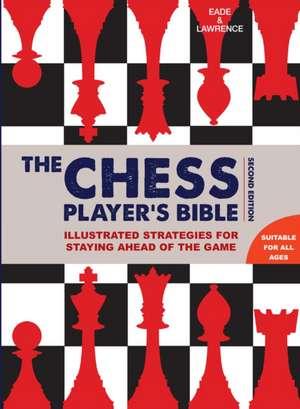 Chess Player's Bible de James Eade