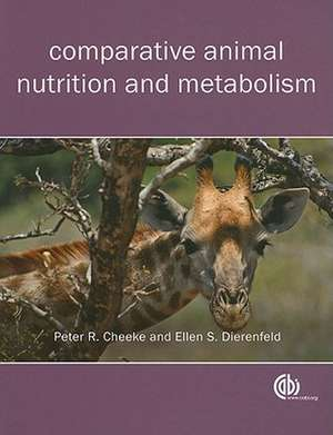 Comparative Animal Nutrition and Metabolism de Peter R. Cheeke