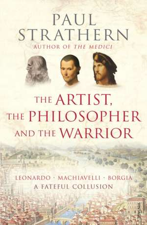 The Artist, The Philosopher and The Warrior