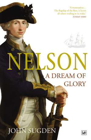 Nelson: A Dream of Glory imagine