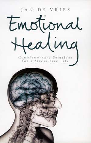 Emotional Healing de Jan De Vries