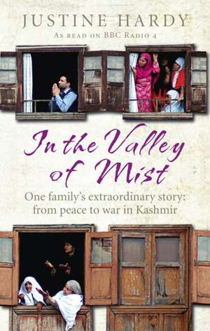 In the Valley of Mist de Justine Hardy