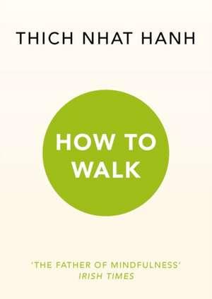How To Walk imagine
