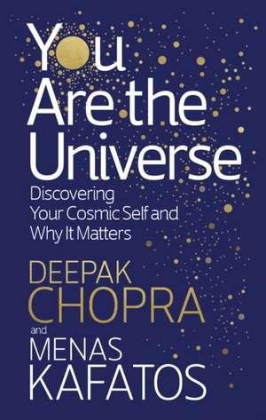 You Are the Universe de Deepak Chopra